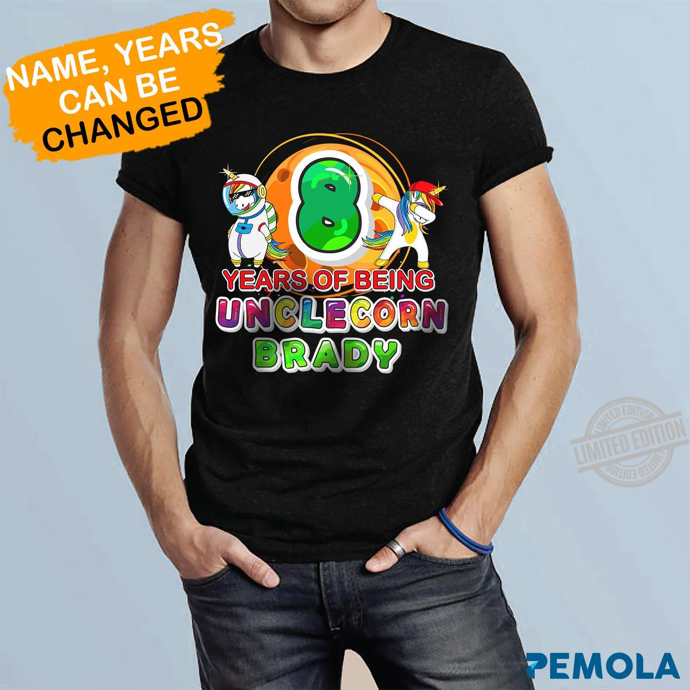Years Of Being Unclecorn Brady Shirt