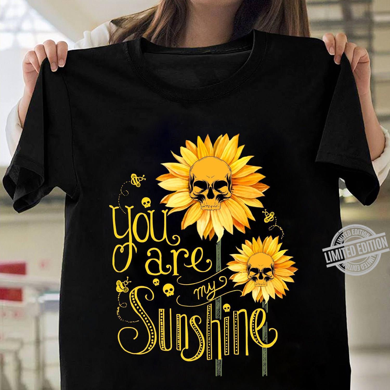 You Are My Sunshine Shirt